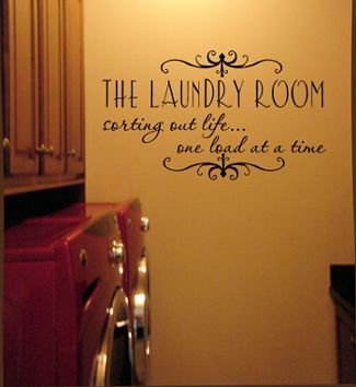 The Laundry Room Sorting Out Life and Wall Decals for every room.