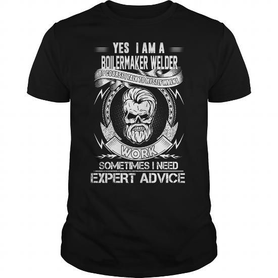 I Love Yes im  a Boilermaker Welder  job Shirts & Tees #tee #tshirt #named tshirt #hobbie tshirts # Boilermaker