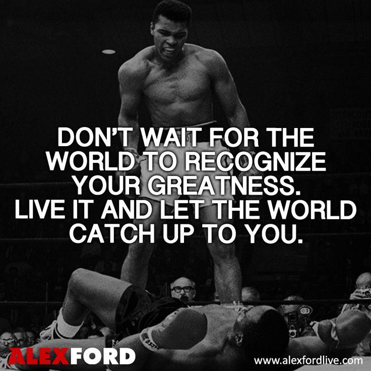 Muhammad Ali Quote... Step into your greatness. www.alexfordlive.com (Success, Personal Development, Business, Marketing, Network Marketing, MLM) ...repinned für Gewinner! - jetzt gratis Erfolgsratgeber sichern www.ratsucher.de