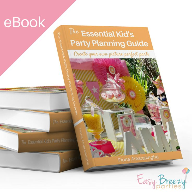 The Essential Kid's Party Planning Guide - Here's EVERYTHING you need to know to create your own GORGEOUS and EXCITING party...just like the ones on Pinterest!   All this stuff actually works! No wasting countless hours on decorations you need an arts degree to pull off, no dud games, no expensive items that the kids really don't appreciate... #easybreezyparties
