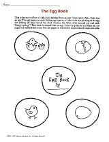 In this printable, children will color and put together a book about how a chick hatched from an egg.