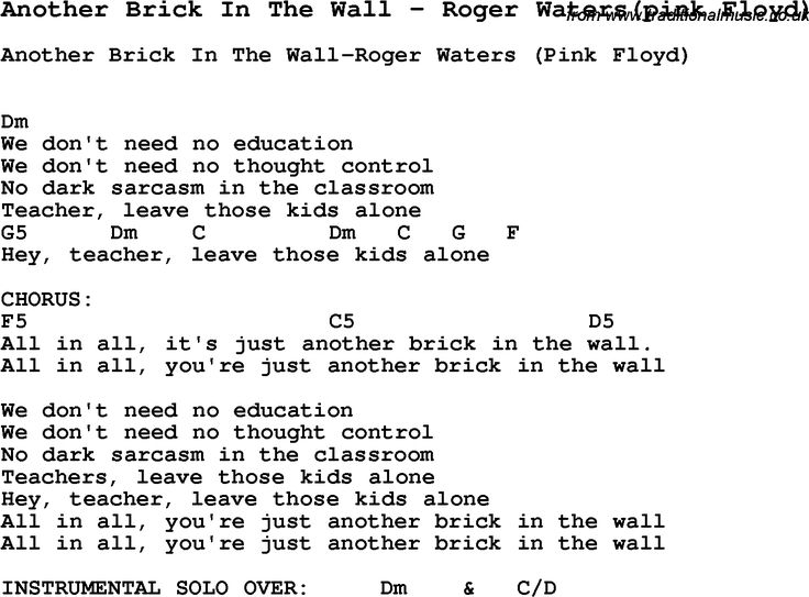 Song Another Brick In The Wall by Roger Waters(pink Floyd), with lyrics for vocal performance and accompaniment chords for Ukulele, Guitar Banjo etc.