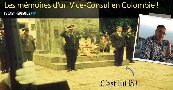 Vice-Consul honoraire de France pendant 18 ans ! Retour sur cette fonction et sur ce que peut faire une Ambassade pour les voyageurs en cas de soucis.
