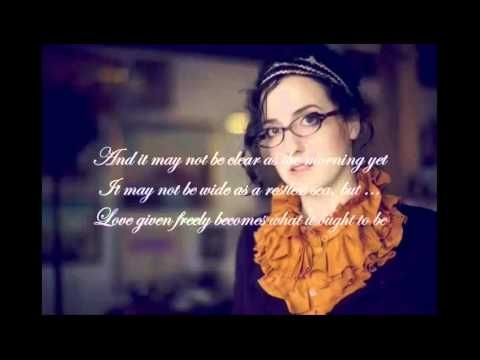 ▶ Audrey Assad - Ought To Be (Lyric Slideshow) - Music Video - YouTube ( Would be cute for a wedding video)