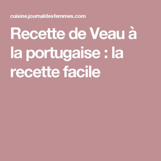 Recette de Veau à la portugaise : la recette facile