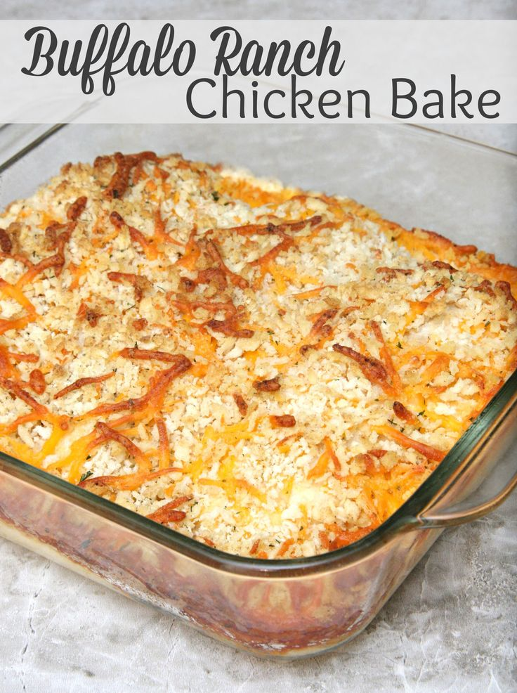 Buffalo Ranch Chicken Bake | Love this easy casserole recipe! It would make for a perfect weeknight dinner!
