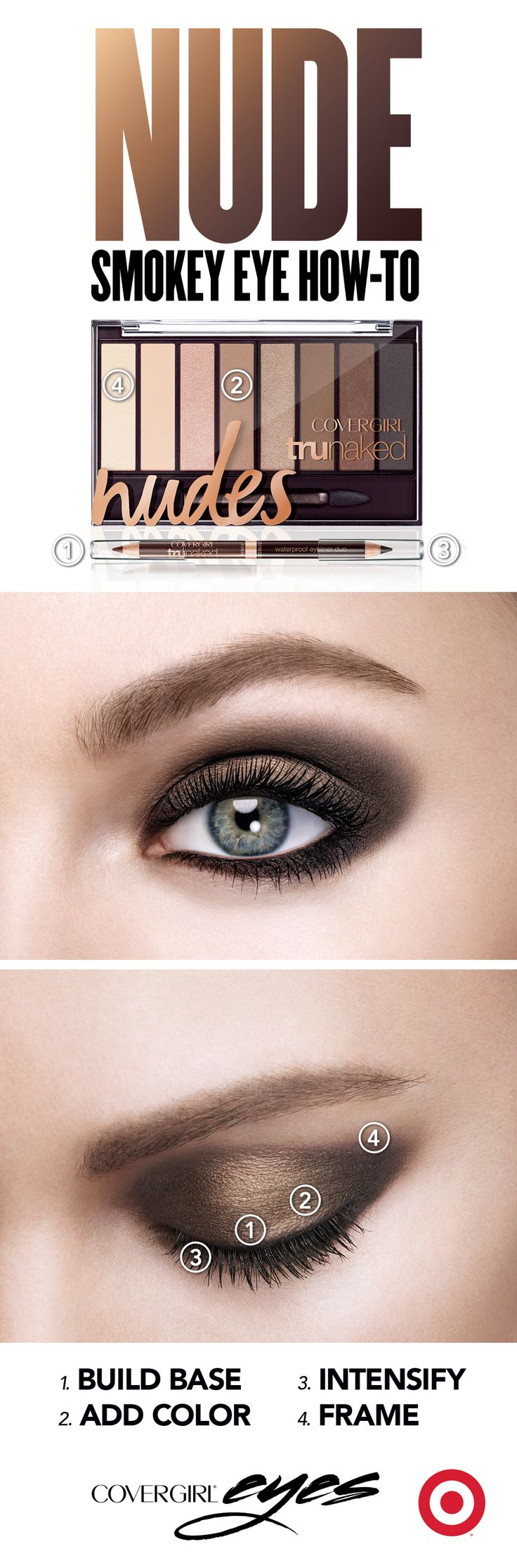 The nude smokey eye is as easy as 1, 2, 3, 4! STEP 1: Apply truNaked eyeliner in Penny on the eyelid and bottom lash line, then blend. STEP 2: Sweep eyelid with a pop of color using color 4 from the truNaked Nudes Eyeshadow Palette. STEP 3: Apply truNaked eyeliner in Espresso to the waterline, then blend. STEP 4: Highlight brow bone with color 1 from the truNaked Nudes Eyeshadow Palette, then finish with black Plumpify mascara by lashblast™.