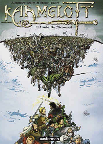 Amazon.fr - Kaamelott, Tome 1 : L'Armée du Nécromant - Alexandre Astier, Steven Dupré, Benoît Bekaert - Livres