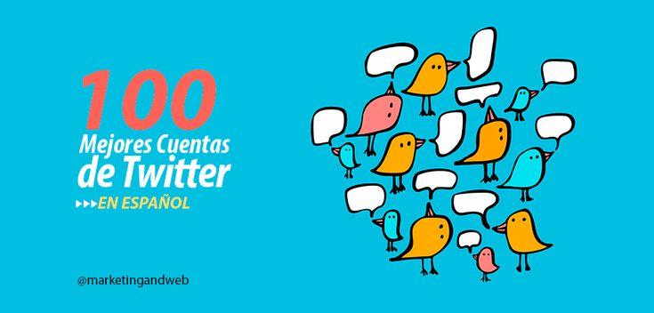 100 Mejores Cuentas de Twitter en Español