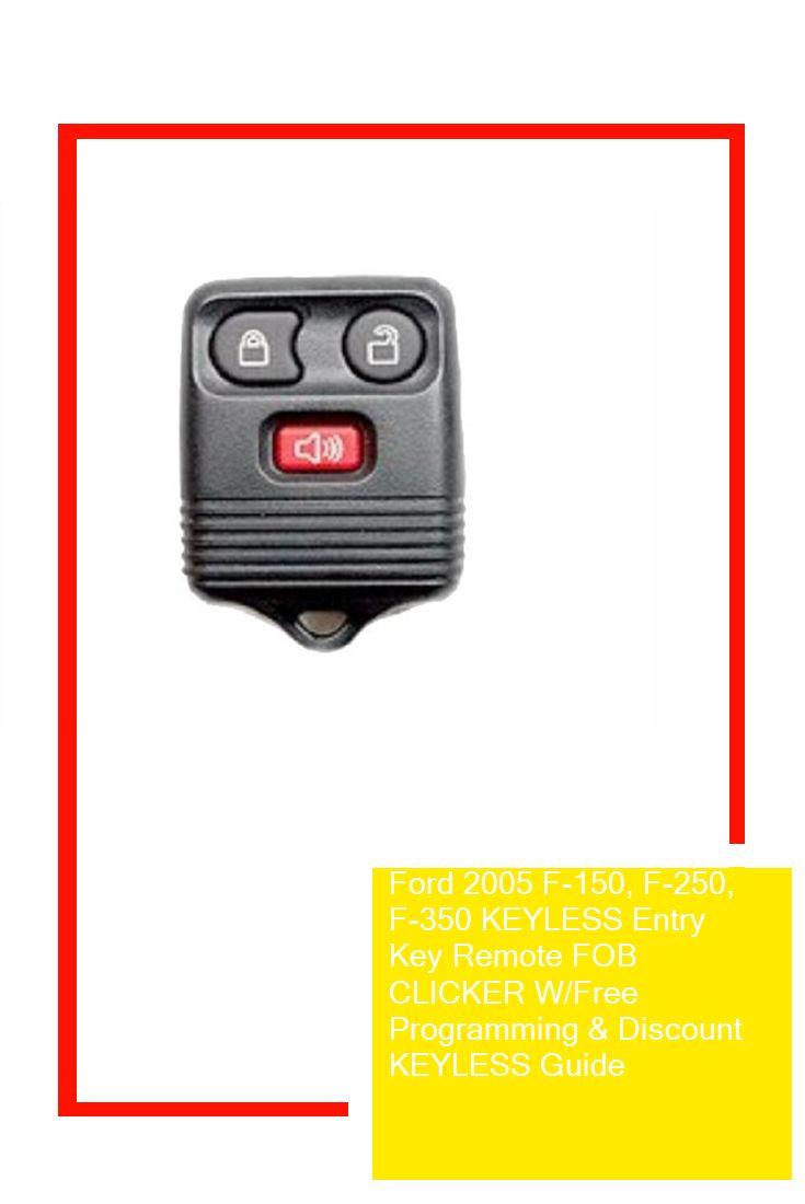 Ford 2005 F150, F250, F350 KEYLESS Entry Key Remote FOB