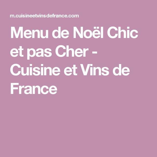 Menu de Noël Chic et pas Cher - Cuisine et Vins de France