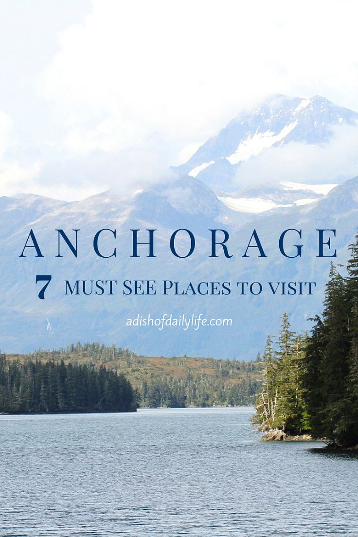 Traveling to Alaska? Spectacular scenery and amazing wildlife are an exciting part of this bucket list vacation! Here is a list of 7 places you must visit while you're in Anchorage!