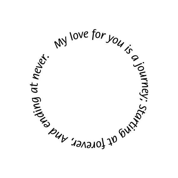 Journey of Love Quote Word Art Border ❤ liked on Polyvore featuring quotes, words, text, circles, backgrounds, fillers, borders, effects, round and phrases