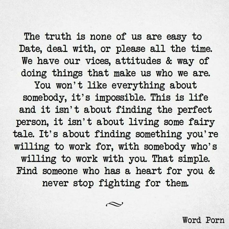 Find something you're willing to working for, with somebody whose willing to work with you ♡