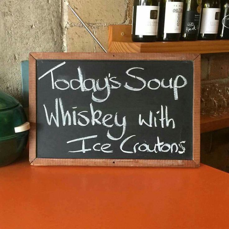 Today's Soup: Whiskey with Ice Croutons
