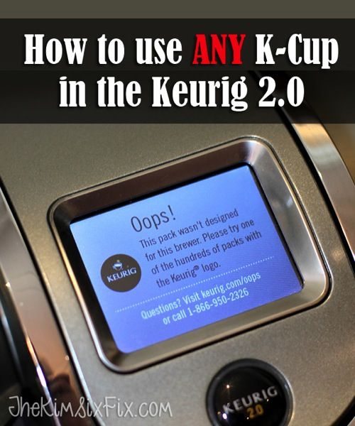 Use Any KCup in Keurig 2.0.  Even the non-Keurig brand and refillable cups