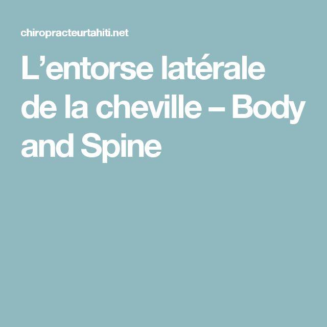 L'entorse latérale de la cheville – Body and Spine