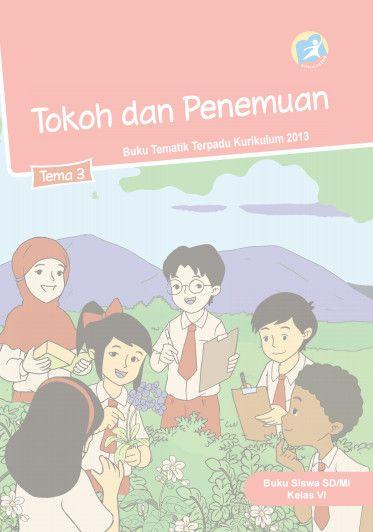 Download Buku Siswa Kurikulum 2013 SD Kelas 6 Tema 2 Persatuan Dalam Perbedaan