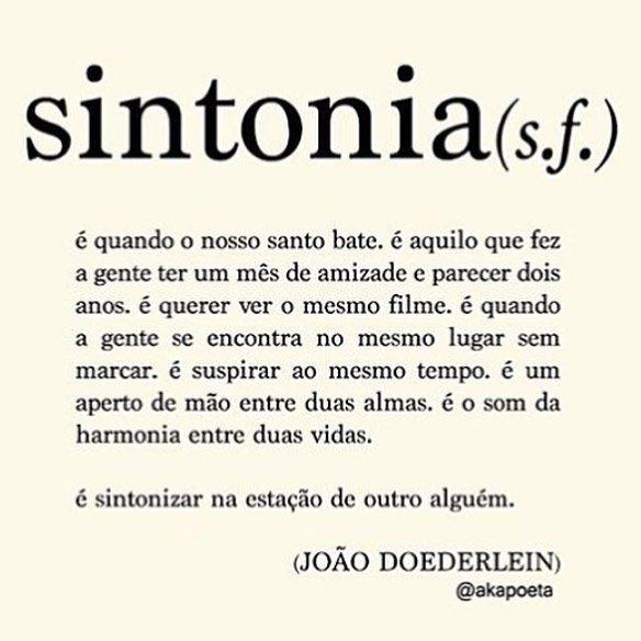 Santa sintonia! Cada vez mais apaixonada pelas palavras do @akapoeta #frases #sintonia #energiaboa #akapoeta