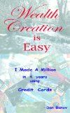 Wealth Creation is Easy - I made a million in 4 years using credit cards - http://wp.me/p6wsnp-3Pr