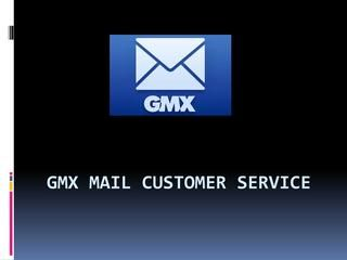 Gmx mail customer service  GMX mail customer service is available 24*7 to guide you full support anytime and anywhere. They can help you via phonecall , email or chat. GMX customer service team is working on every days of the week to provide their customer efficient services.