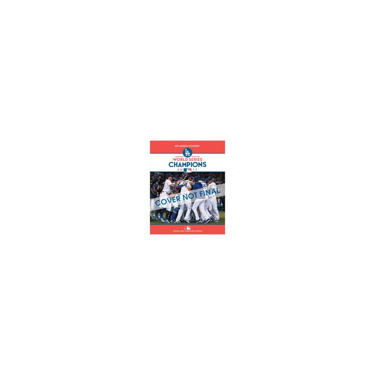 2017 World Series Champions: Los Angeles Dodgers : National League (Paperback)