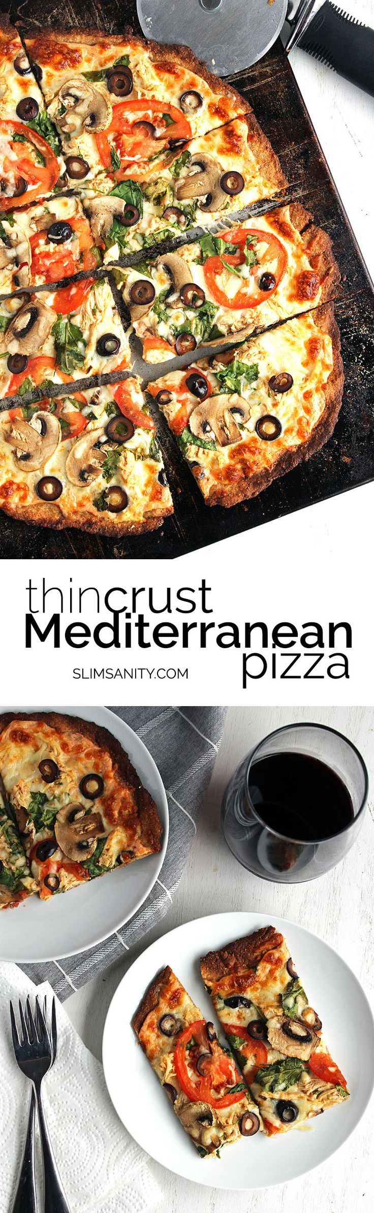 Thin Crust Mediterranean Pizza - a healthy thin crust pizza made with Greek Yogurt and doesn't skimp on delicious.