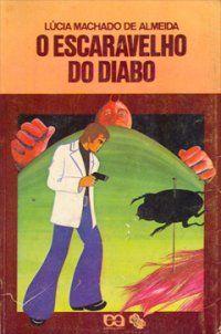 O escaravelho do diabo, Lúcia Machado de Almeida