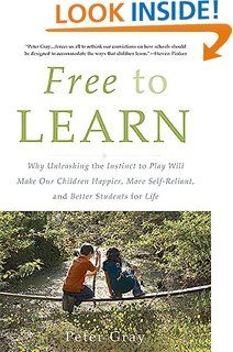 Free to Learn, by Peter Gray