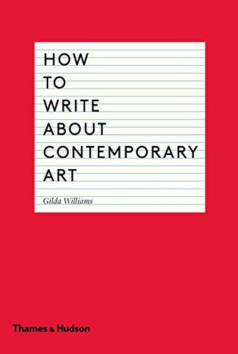 How to Write About Contemporary Art Thames and Hudson Ltd https://www.amazon.co.uk/dp/0500291578/ref=cm_sw_r_pi_awdb_x_SScuzbFMCYGJQ