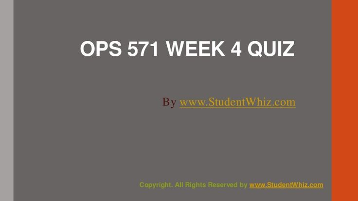 www.StudentWhiz.com Provides University of Phoenix New Course OPS 571 Week 4 Quiz or Knowledge Check Complete Answers just a click away http://goo.gl/OpNRs0