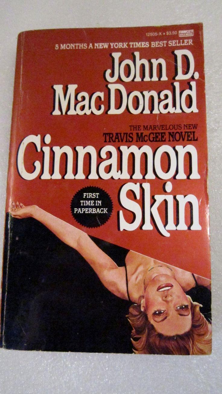 Cinnamon Skin 1983 John D Macdonald Paperback His Travis Mcgee Novel This  Is A Freebie! Choose One Freebie For Each Book Purchased