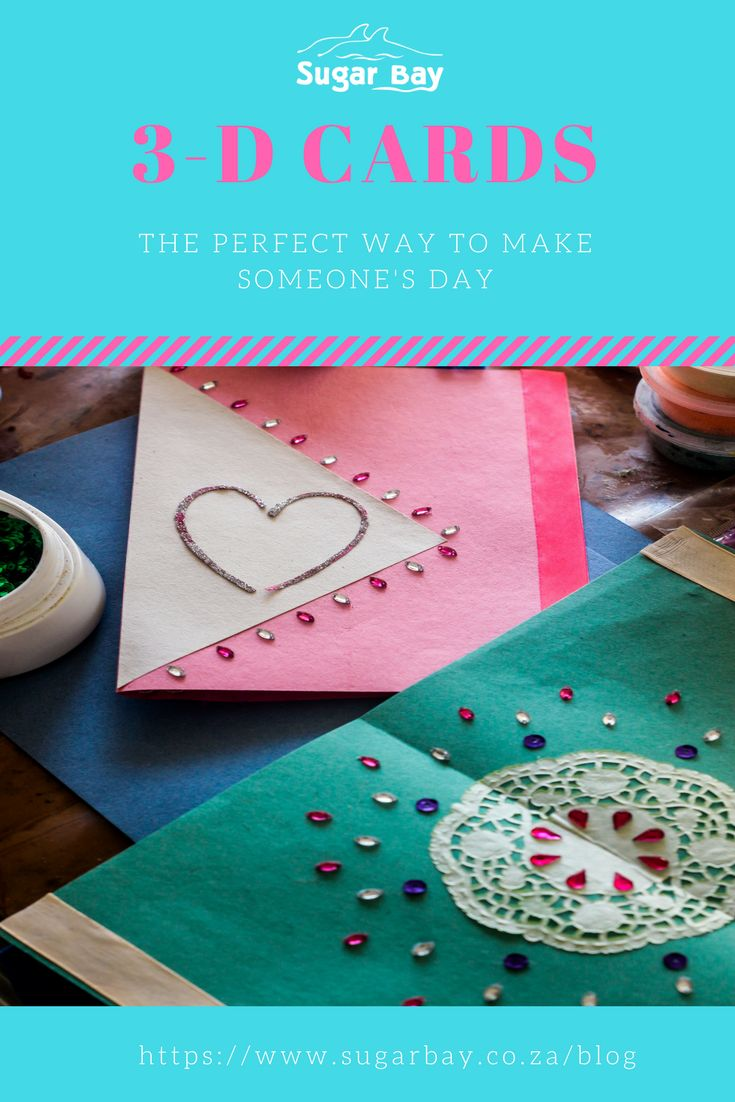 Create stunning 3-D cards by making use of 3-D materials such as:  - Beads - Sequins - Glitter Glue - Cut-out Placements  You can also create these by making use of a paper layering technique, where you use multiple layers of paper to create a 3-D image.