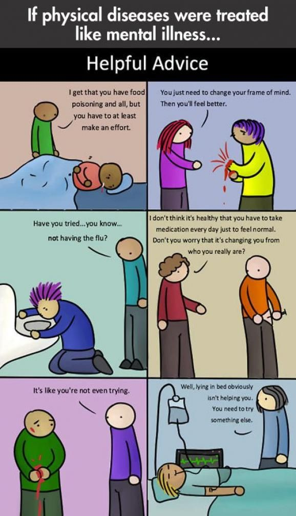 """""""If physical diseases were treated like mental illness…."""""""