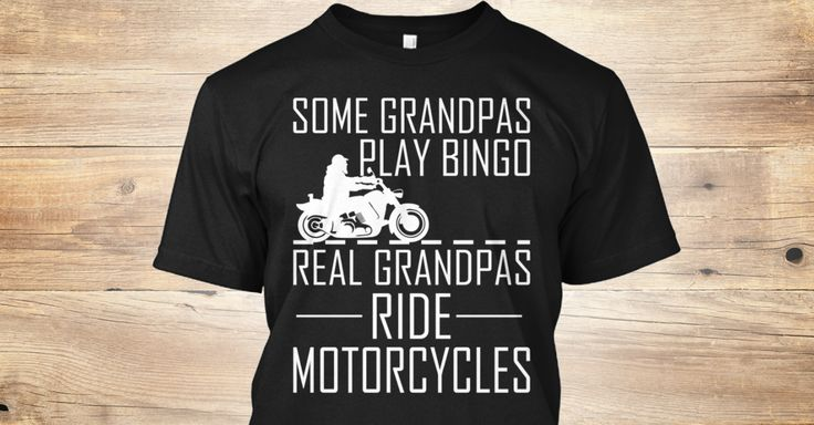 Discover Real Grandpas Ride Motorcycles T-Shirt only on Teespring - Free Returns and 100% Guarantee