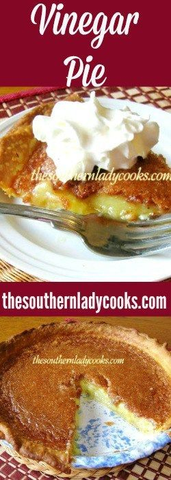 ... ideas about Vinegar Pie on Pinterest | Pies, Pie Recipes and Chess Pie