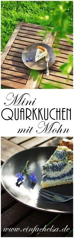 Kleiner aber feiner Mini Quarkkuchen mit Mohn ohne Mohnzubereitung, sondern alles selbst gemacht. Käsekuchen - Liebhaber kommen auf ihre Kosten.