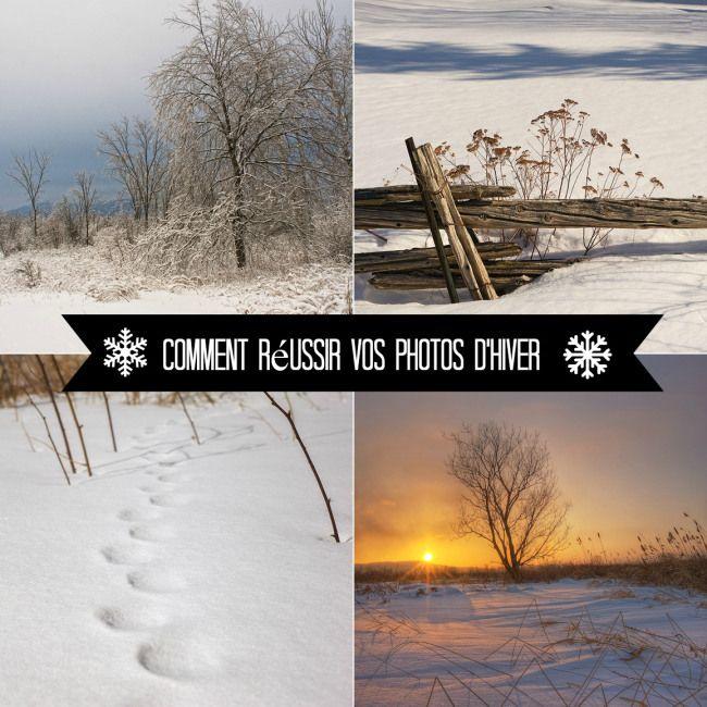 Comment réussir ses photos d'hiver