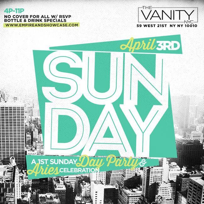 This Sunday: DAY Party & Huge Aries Bday Celebration for @EmpireEntity & more at the new exclusive #VANITYNYC No Cover w/ RSVP | 2for1 Drinks til 6p | 2Bttles for 475. >>>>>>MORE INFO AT: http://www.areyouvip.com/event/sun-day-fun-day/ <<<<<<<<<<< @areyouvip #areyouvip #areyouvipevents