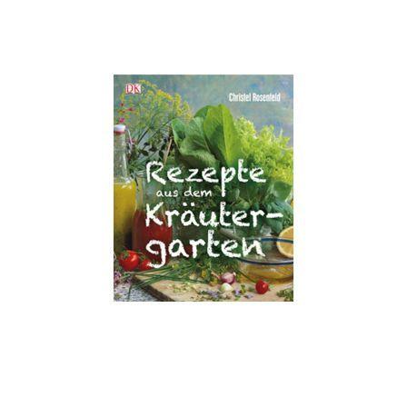 #Rezepte #Kochbuch #Kräutergarten