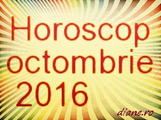 diane.ro: Horoscop octombrie 2016 - Toate zodiile