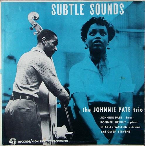 The Johnny Pate Trio - Subtle Sounds  (1956)
