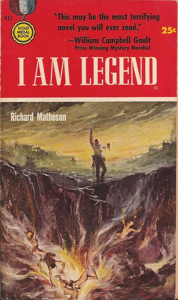 I AM LEGEND - Richard Matheson. Jul 1954. Gold Medal Books, #417. $0.25, 160pp, pb Cover art: Stanley Meltzoff First printing