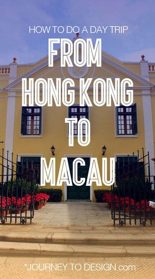 * how to travel from Hong Kong to Macau on a day trip - for the architecture, not for gambling