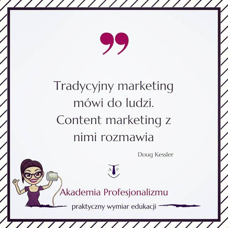 'Traditional marketing talks at people. Content marketing talks with them.' _____________ Doug Kessler #akademiaprofesjonalizmu #bussines #socialmedia #blog #blogger #company #lifestyle #courses #education