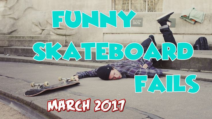 #Skateboard #Fails #Funny #lol #humor #art #fashion #teen #kids #baby #birthday #failarmy #food #wtf #omg #youtube #messi #totti #google #viral #videos #epic #trending #new #news #trump
