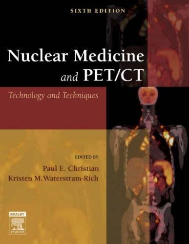 Nuclear Medicine and PET/CT Technology and Techniques, 6e