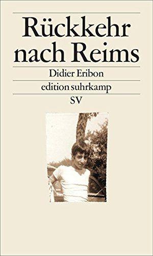 Didier Eribon – Rückkehr nach Reims | Recommended Reading
