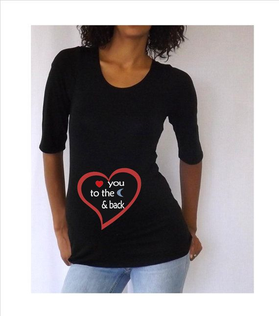 Valentines Maternity Shirt Love You To The By DJammarMaternity
