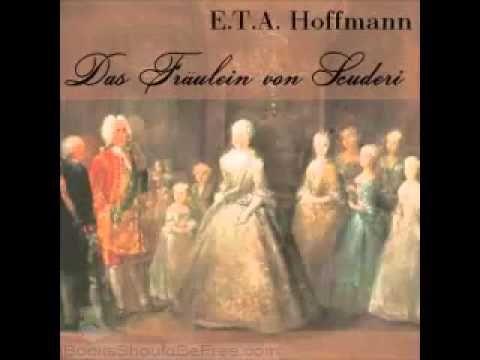 DAS FRÄULEIN VON SCUDERI HOFMANN HÖRBUCH DEUTSCH KOMPLETT FULL AUDIO BOOKS GERMAN - YouTube